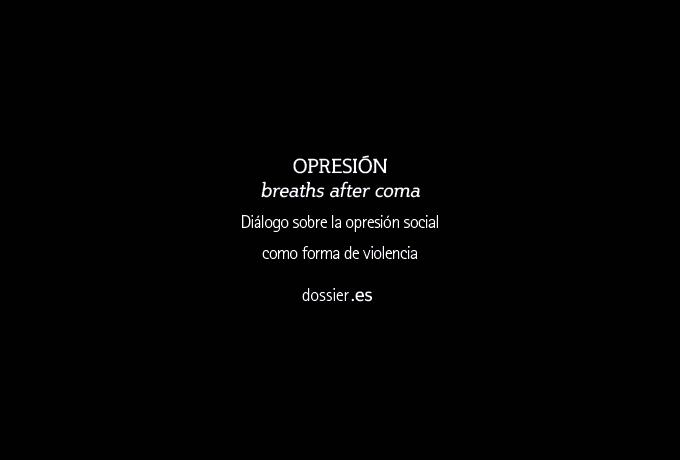 Dossier OPRESIÓN breaths after coma - castellano