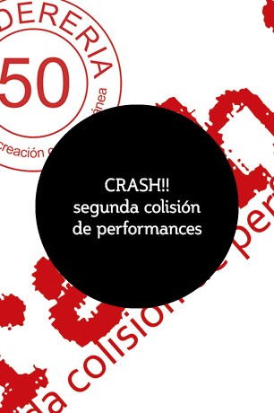 CRASH!! segunda colisión de performance