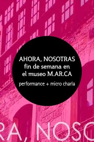 AHORA_NOSOTRAS-PERFORMANCE+MICRO-CHARLA