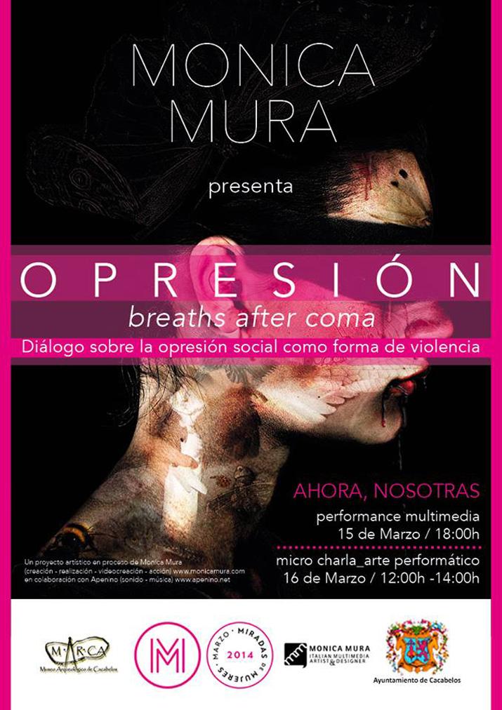 CARTEL > OPRESIÓN, breaths after coma en M.AR.CA Museo Arqueológico de Cacabelos AHORA, NOSOTRAS - FESTIVAL MIRADAS DE MUJERES